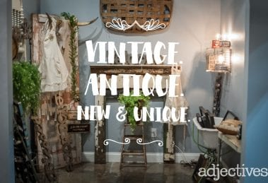 Vintage. Antique. New & Unique.